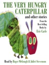 The Very Hungry Caterpillar and Other Stories (MP3)