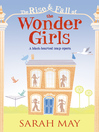 The Rise and Fall of the Wonder Girls (eBook)