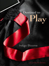 Destined to Play (eBook)