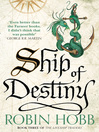 Ship of Destiny (eBook): The Realm of the Elderlings: The Liveship Traders Trilogy, Book 3