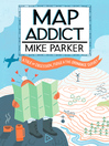 Map Addict (eBook)