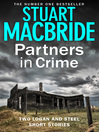 Partners in Crime (eBook): Two Logan and Steel Short Stories (Bad Heir Day and Stramash)