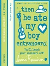 Then He Ate My Boy Entrancers (MP3): Confessions of Georgia Nicolson Series, Book 6