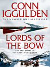 Lords of the Bow (eBook): Conqueror Series, Book 2