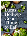 Good Things to Eat (eBook)