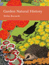 Garden Natural History (eBook): Collins New Naturalist Library Series, Book 102