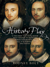 History Play (eBook): The Lives and After-life of Christopher Marlowe
