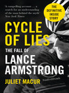 Cycle of Lies (eBook): The Fall of Lance Armstrong