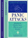 Panic Attacks (MP3): What they are, why they happen, and what you can do about them