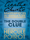 The Double Clue (eBook): A Hercule Poirot Short Story