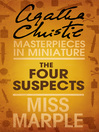 The Four Suspects (eBook): A Miss Marple Short Story