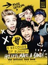 5 Seconds of Summer (eBook): Hey, Let's Make a Band!: The Official 5SOS Book