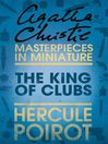 The King of Clubs (eBook): An Agatha Christie Short Story