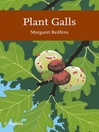 Plant Galls (eBook): Collins New Naturalist Library Series, Book 117