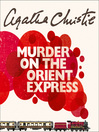 Murder on the Orient Express (MP3): Hercule Poirot Series, Book 9