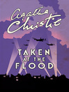 Taken at the Flood (eBook): Hercule Poirot Series, Book 27