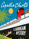 A Caribbean Mystery (MP3): Miss Marple Series, Book 9