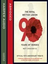 The Royal British Legion (MP3): 90 Years of Heroes