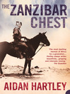 The Zanzibar Chest (eBook): A Memoir of Love and War