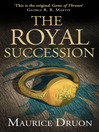 The Royal Succession (eBook): The Accursed Kings Series, Book 4