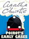 Poirot's Early Cases (eBook): Hercule Poirot Series, Book 38