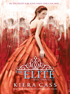 The Elite (eBook): Selection Series, Book 2