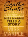 Miss Marple Tells a Story (eBook): A Miss Marple Short Story