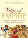 Edge of Empire (eBook): Conquest and Collecting in the East 1750-1850