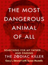 The Most Dangerous Animal of All (eBook)