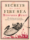 Secrets of the Fire Sea (eBook): Jackelian Series, Book 4