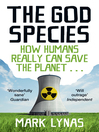 The God Species (eBook): How Humans Really Can Save the Planet...