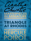 Triangle at Rhodes (eBook): An Agatha Christie Short Story