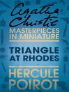 Triangle at Rhodes (eBook): A Hercule Poirot Short Story