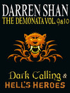 The Demonata, Volume 9 and 10 (eBook): Dark Calling & Hell's Heroes