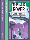The Wild Rover (MP3): A Blistering Journey Along Britain's Footpaths