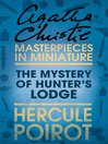 The Mystery of Hunter's Lodge (eBook): An Agatha Christie Short Story