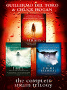 The Complete Strain Trilogy (eBook): The Strain; The Fall; The Night Eternal
