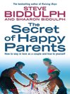 The Secret of Happy Parents (eBook): How to Stay in Love as a Couple and True to Yourself