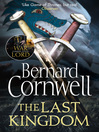 The Last Kingdom (eBook): The Warrior Chronicles, Book 1