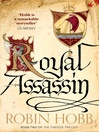Royal Assassin (eBook): The Realm of the Elderlings: The Farseer Trilogy, Book 2
