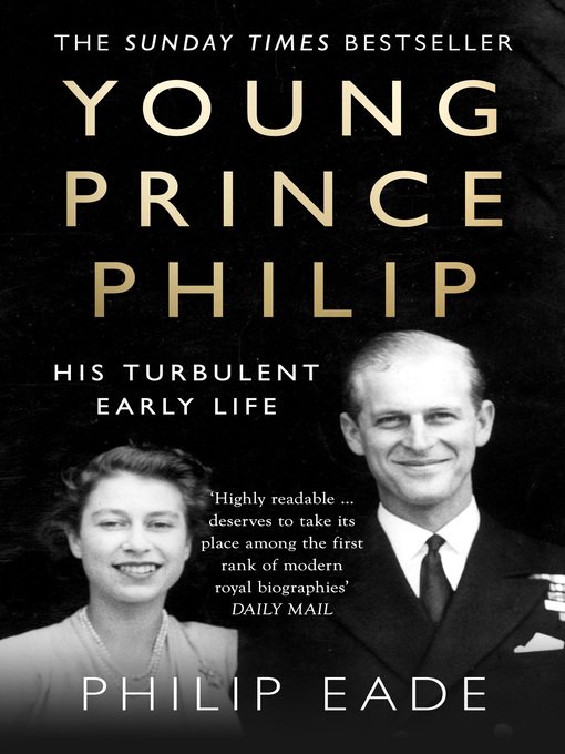 Young Prince Philip (eBook): His Turbulent Early Life
