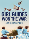How the Girl Guides Won the War (eBook)