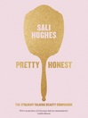 Pretty Honest (eBook): The Straight-Talking Beauty Companion