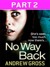 No Way Back (eBook): Part 2 of 3