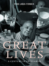 The Times Great Lives (eBook): A Century In Obituaries