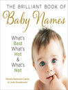 The Brilliant Book of Baby Names (eBook): What's best, what's hot and what's not