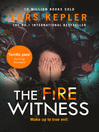 The Fire Witness (eBook): Detective Inspector Joona Linna Series, Book 3