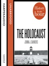 The Holocaust (MP3): History in an Hour