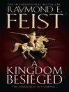 A Kingdom Besieged (eBook): Riftwar: The Chaoswar Saga, Book 1