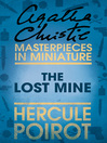 The Lost Mine (eBook): A Hercule Poirot Short Story